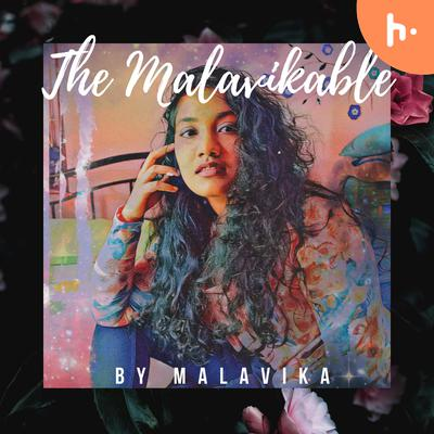 The Malavikable