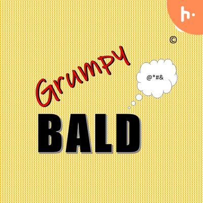GrumpyBald