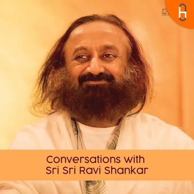 Conversation Sri Sri Ravi Shankar's
