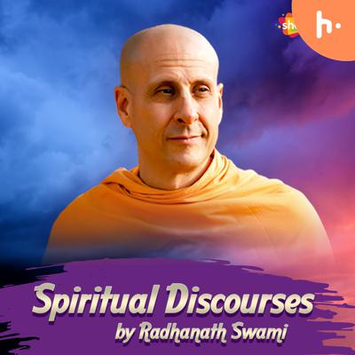 Spiritual Discourses by Radhanath Swami
