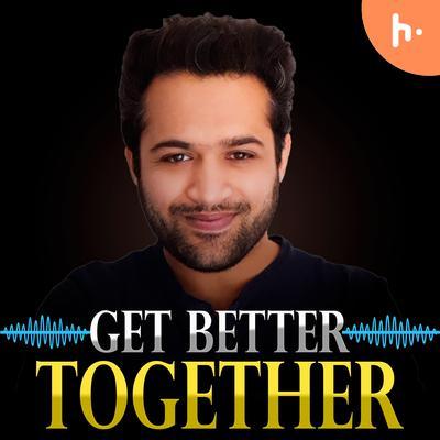 Get Better Together