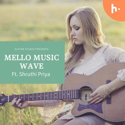 Melo Acoustic Wave ft. Shruthi Priya