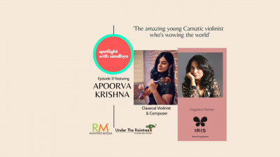 The amazing young Carnatic violinist who's wowing the world: Episode 21 of Spotlight with Sandhya ft Apoorva Krishna