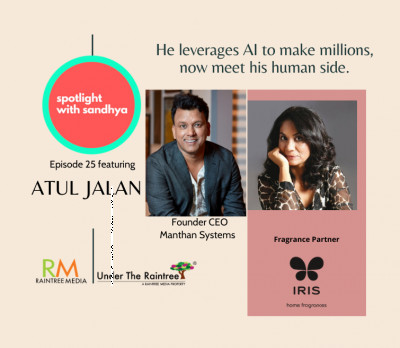 Meet the human side of the AI millionaire: Episode 25 of Spotlight with Sandhya ft Atul Jalan