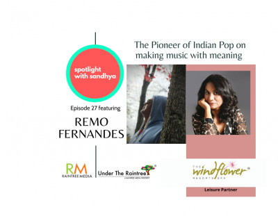 An ode to Mother Teresa: Remo Fernandes on making music with meaning. Episode 27 Spotlight with Sandhya
