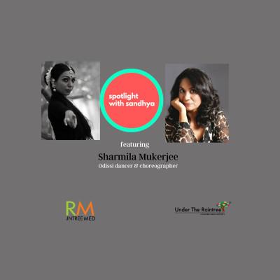 Dancing for good - Sharmila Mukherjee talks about the power of art | Spotlight with Sandhya