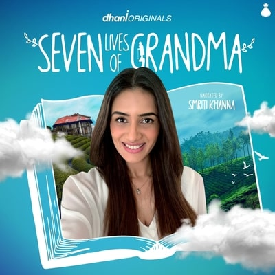 Seven Lives of Grandma: Narrated by Smriti Khanna