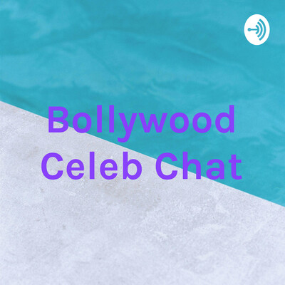 Bollywood Celeb Chat