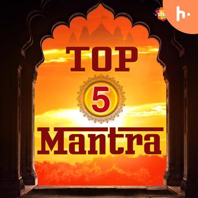 Top 5 Mantra