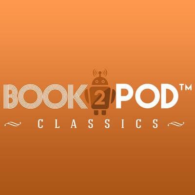 Book2Pod Classics