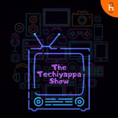 The Techiyappa Show
