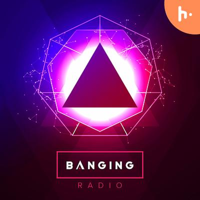 EDM Banging Radio