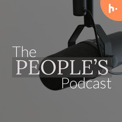 The People's Podcast