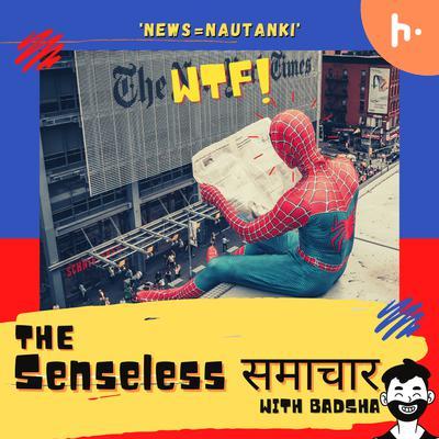 The Senseless Samachar