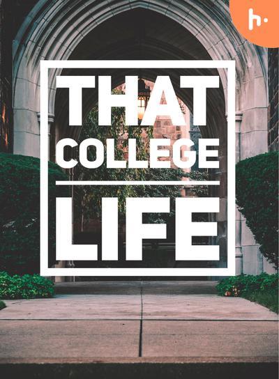 That Colllege Life