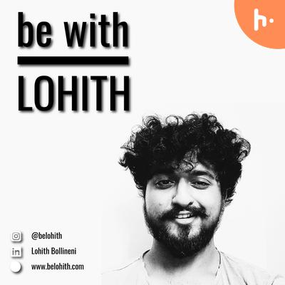 be with Lohith