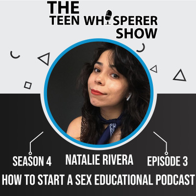 How to start a sex educational podcast with Natalie S4E3