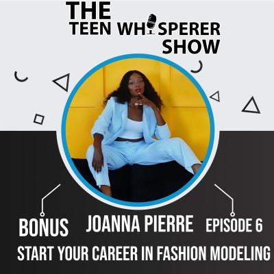 Start your career in Fashion Modeling with JoAnna | Bonus 6