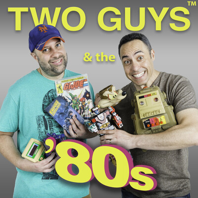 Two Guys & the '80s™