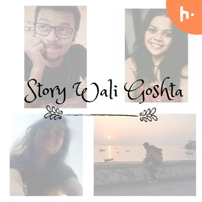 Story Wali Goshta