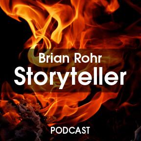 Brian Rohr Storyteller