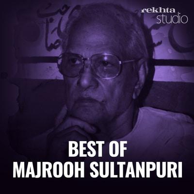 Best of Majrooh Sultanpuri