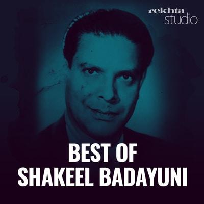 Best of Shakeel Badayuni