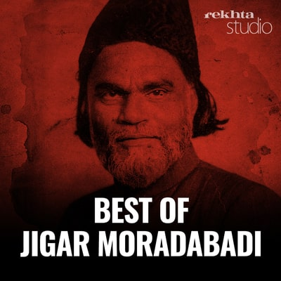 Best of Jigar Moradabadi