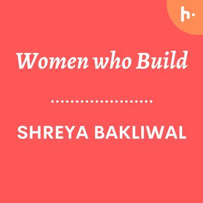 Women who Build