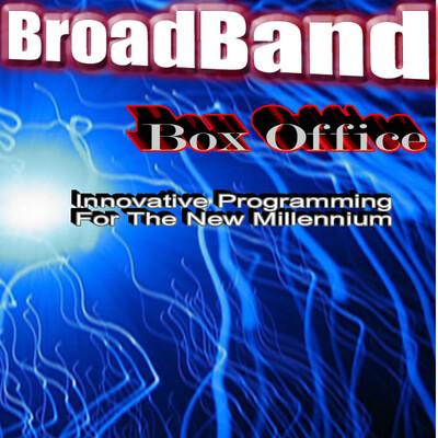Broadband Box Office
