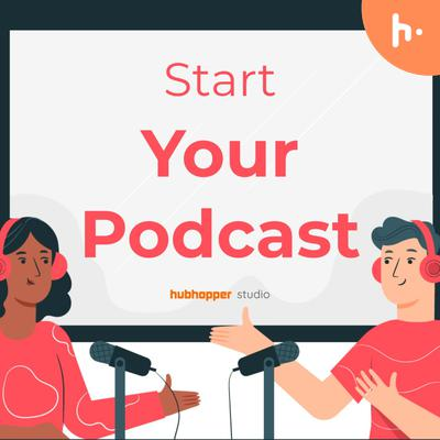 Start Your Podcast