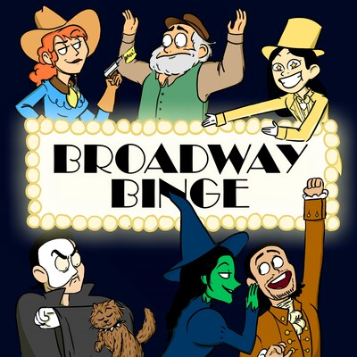 Broadway Binge