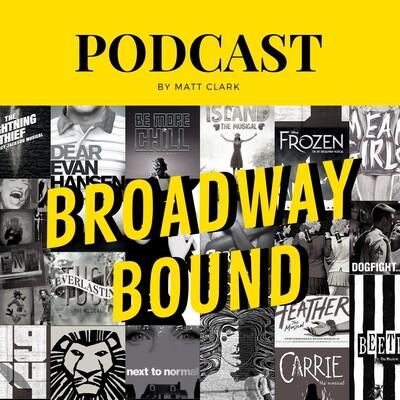 Broadway Bound Podcast