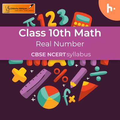 Integer | Real Number | CBSE | Class 10 | Math
