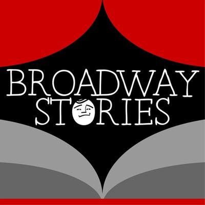 Broadway Stories
