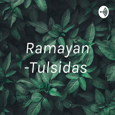 Ramayan -Tulsidas