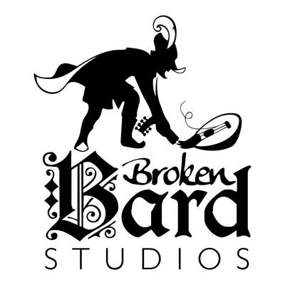 Broken Bard Studios Presents:
