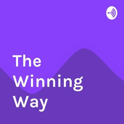 The Winning Way