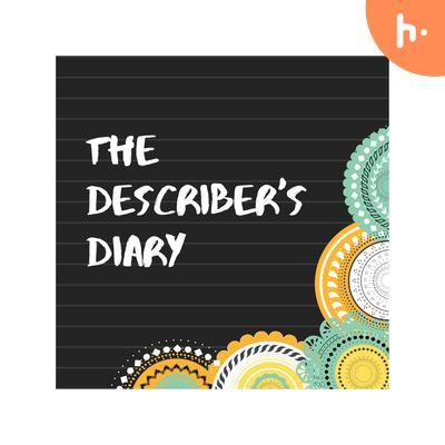 The describers diary