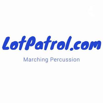 LotPatrol.com: Drumline, Drum Corps & Percussion