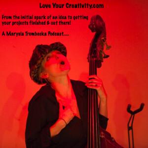 Love Your Creativity » Podcast Feed