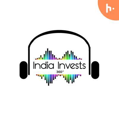 India Invests 360