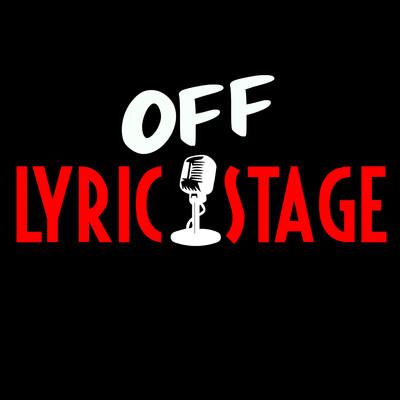 Lyric Off Stage