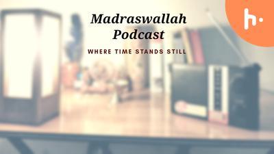 The Madraswallah Podcast