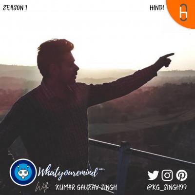 WhatYouRemind with Kumar Gaurav Singh