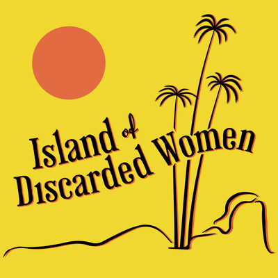 Island of Discarded Women