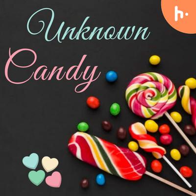 Unknown Candy