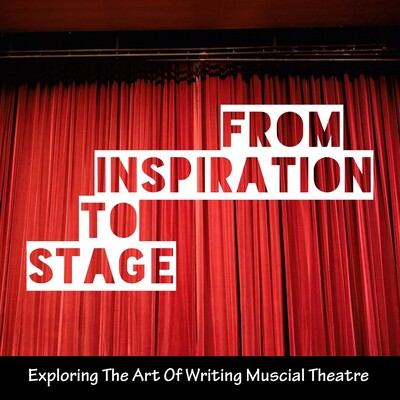 From Inspiration To Stage