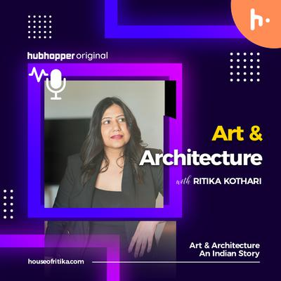Art & Architecture -An Indian Story