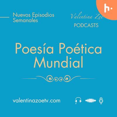 Poesía Poética Mundial | Valentina Zoe